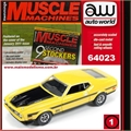 1971 - Ford MUSTANG Mach 1 Amarelo - Auto World - 1/64
