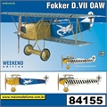 Fokker D.VII OAW - Weekend Edition Eduard - 1/48