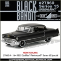 BLACK BANDIT 15 - 1955 Cadillac Feetwood Series 60 - Greenlight - 1/64