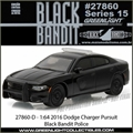 BLACK BANDIT 15 - 2016 Dodge Charger Pursuit - Greenlight - 1/64