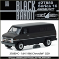 BLACK BANDIT 16 - 1986 Chevrolet G20  - Greenlight - 1/64