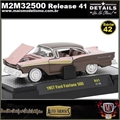 1957 - Ford Fairlane 500 R41 - M2 Auto-Thentics - 1/64