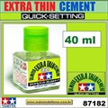 Cola Líquida TAMIYA EXTRA THIN Cement QUICK SETTING - Tamiya - 40ml
