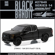 BLACK BANDIT 14 - 2015 Ford F-150 XL - Greenlight - 1/64