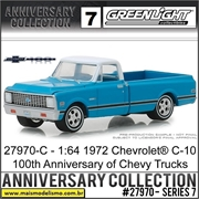 1972 - Chevrolet C10 Pickup 100th Anniversary Edition - Greenlight - 1/64