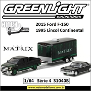 MATRIX - 2015 Ford F-150 - 1995 Lincoln Continental e Trailer - Greenlight - 1/64